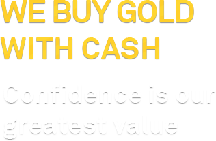 we buy gold pay in cash